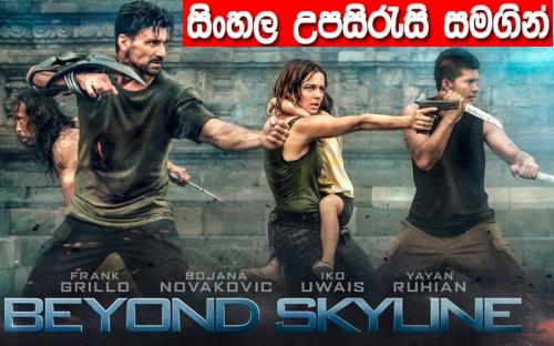 Sinhala Sub - Beyond Skyline (2017)