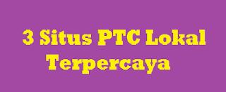 3 Situs PTC Lokal yang masih bertahan