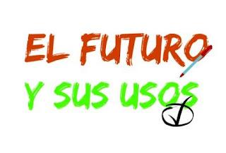 EL FUTURO Y SUS USOS