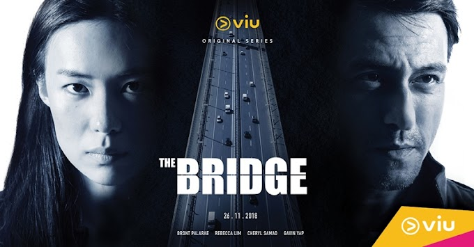 Drama The Bridge (Viu Original)