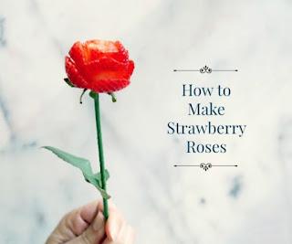 Make Strawberry Roses