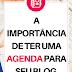 A importância da agenda/caderno para um blog