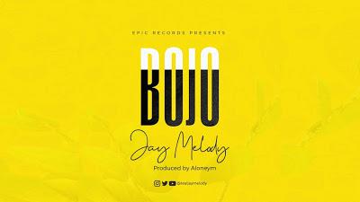 Jay Melody - Bojo