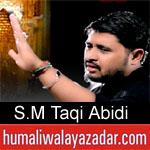 https://www.humaliwalyazadar.com/2018/09/syed-muhammad-taqi-abidi-nohay-2019.html