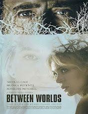 pelicula Entres Mundos (Between Worlds) (2018)