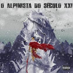 Baixar CD O Alpinista do Século XXI - Choice 2019 Grátis