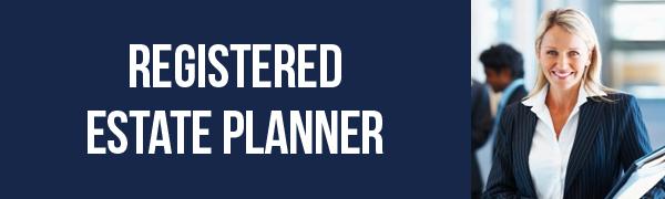 Registered Estate Planner (REP)