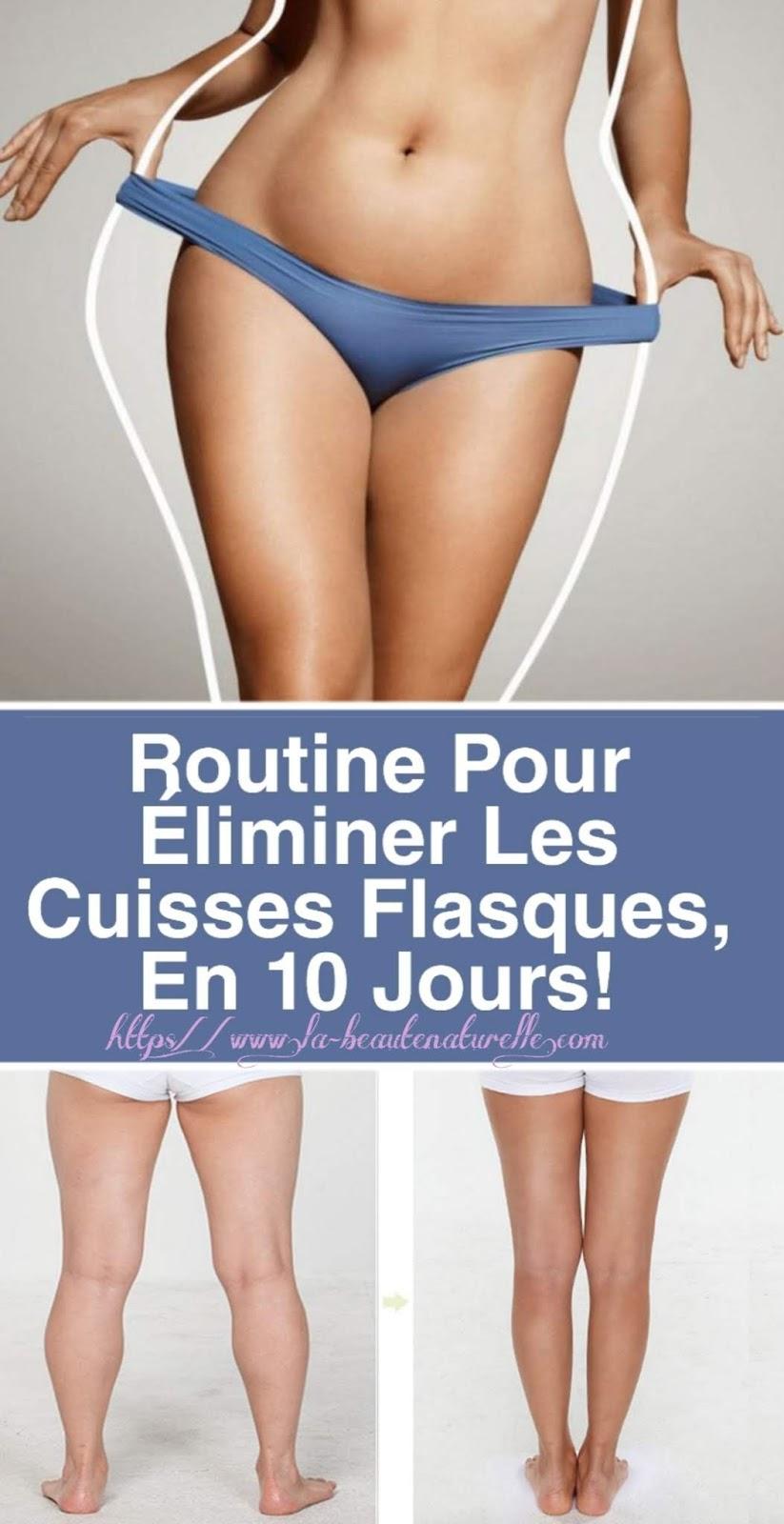 Routine Pour Éliminer Les Cuisses Flasques, En 10 Jours!
