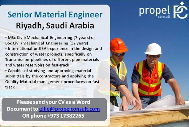 Jobs in Saudi Arabia : Senior Material Engineer : propel consult