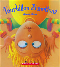 Tourbillon d'émotions, Janan Cain, SCHOLASTIC CANADA