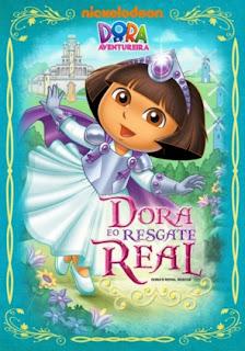 Dora A Aventureira: Dora e o Resgaste Real – Dublado