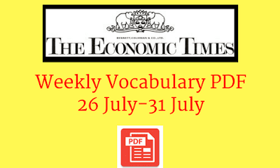 Weekly Vocabulary From The Economic Times: 26-31 July-Mobile-Friendly