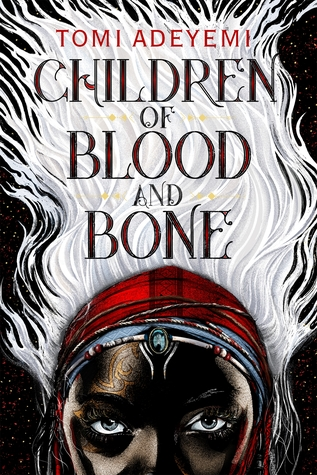 read, reading, amreading, fiction,Goodreads, Amazon, Kindle reads, Children of Blood and Bone, Tomi Adeyemi