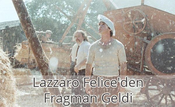 Lazzaro Felice Fragman İzle