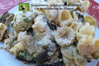 Vie quotidienne de FLaure: Orecchiette, aubergines et ricotta