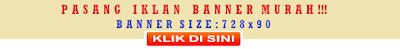 Harga: Rp 350.000,- per 30 Hari. ( Pemasangan minimum 30 hari )  - Slot Banner yang tersedia: 2 Slot Banner  - Iklan bagian header ini akan tampil, halaman beranda, dan di semua postingan, termasuk bagian laman blog.