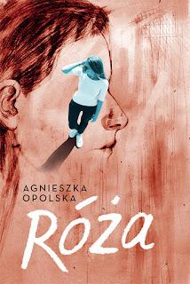 Agnieszka Opolska - Róża