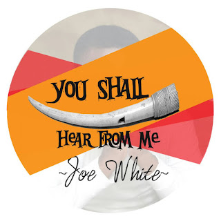 Joe White - You shall hear From Me Spoken Word