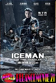Trailer Movie Ice Man The Time Traveller 2019