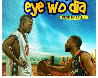 Kwadwo Nkansah Lil Win – Eye Wo Dia (Feat. Kalybos)