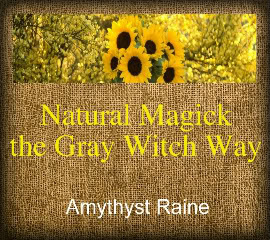 Natural Magick the Gray Witch Way, Publisher ~ The Witch's Corner
