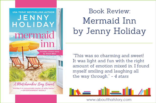 Book Review: Mermaid Inn by Jenny Holiday | About That Story