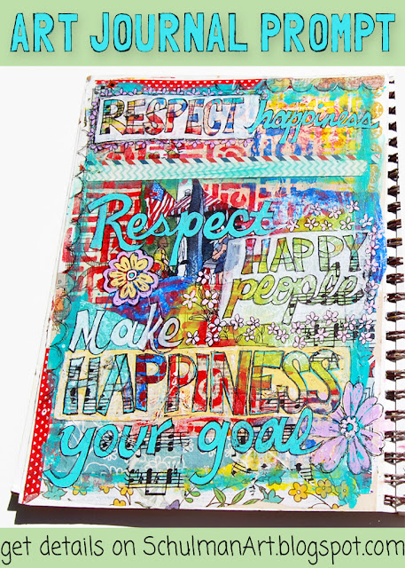art journal prompt | art journal page | art journal idea | http://schulmanart.blogspot.com/2015/09/an-art-journal-in-search-of-happiness.html