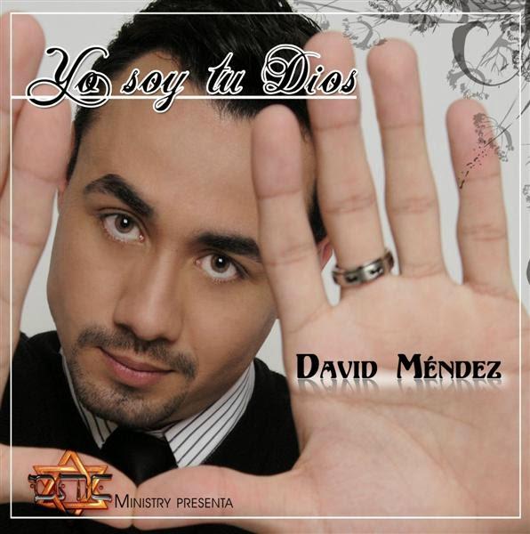 David Méndez-Yo Soy Tu Dios-
