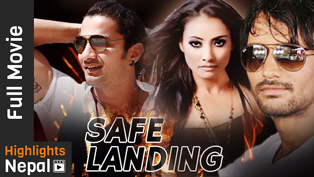 Nepali Movie - SAFE LANDING