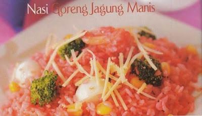 Resepmemasakmu - Resep Nasi Goreng Jagung Manis