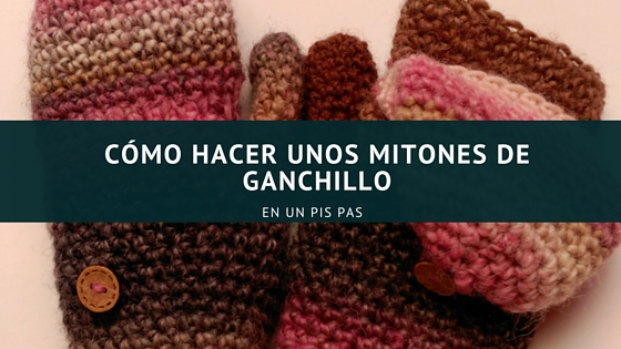 Cartel del tutorial guantes a ganchillo
