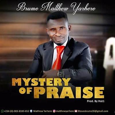 Brume Matthew  Mystery of Praise