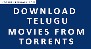 How to Download Telugu Movies From Torrents (With Utorrent)