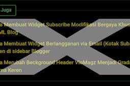 Cara Menghapus Widget Related Post (Baca juga) Template VIOMAGZ