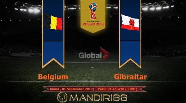 Prediksi Bola : Belgium Vs Gibraltar , Jumat 01 September 2017 Pukul 01.45 WIB @ Global TV