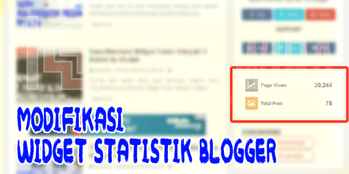 Modifikasi Widget Statistik Blogger