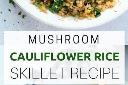 Mushroom Cauliflower Rice Skillet Recipe