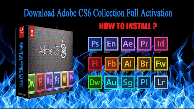 Download Latest Version Adobe CS6 Collection FUll Version