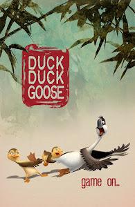 Duck Duck Goose Poster