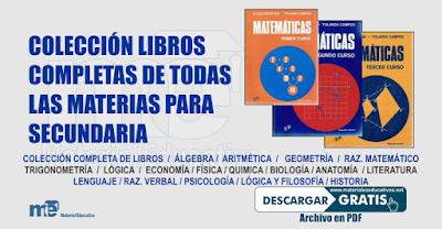 Colección libros Completas de todas Las materias para Secundaria