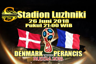 AGEN BOLA ONLINE TERBESAR - PREDIKSI SKOR PIALA DUNIA 2018 DENMARK VS PERANCIS 26 JUNI 2018