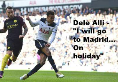 "Dier - ""Alli will go to Madrid... On holiday"""