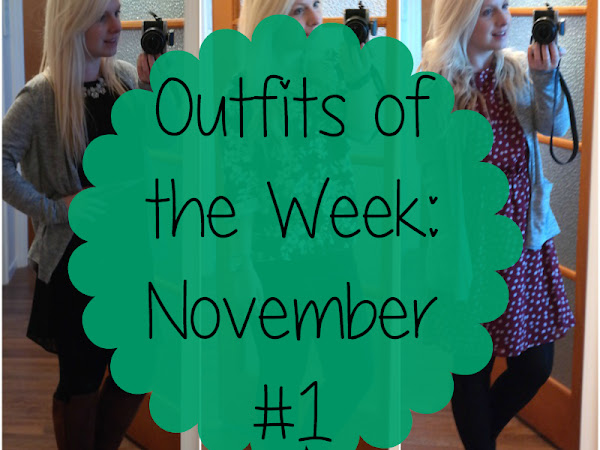 Outfits of the Week: November #1