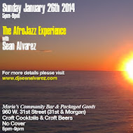 Sunday January 26th: 5pm-9pm @ Maria's