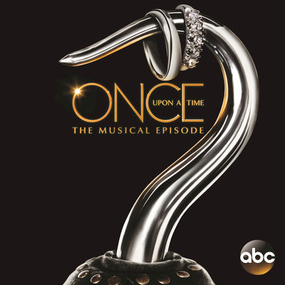 Once Upon a Time: The Musical Episode (Original Television Soundtrack) (2017) - Album Download, Itunes Cover, Official Cover, Album CD Cover Art, Tracklist