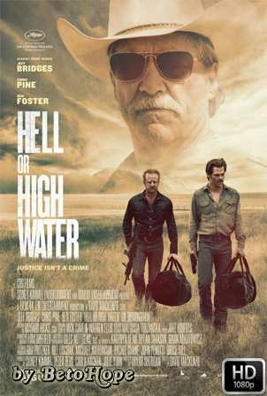 Hell or High Water (Comancheria) [2016] [Latino-Ingles] HD 1080P  [Google Drive] GloboTV