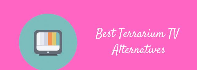 4 Best Terrarium TV Alternatives 2019 | Free Download