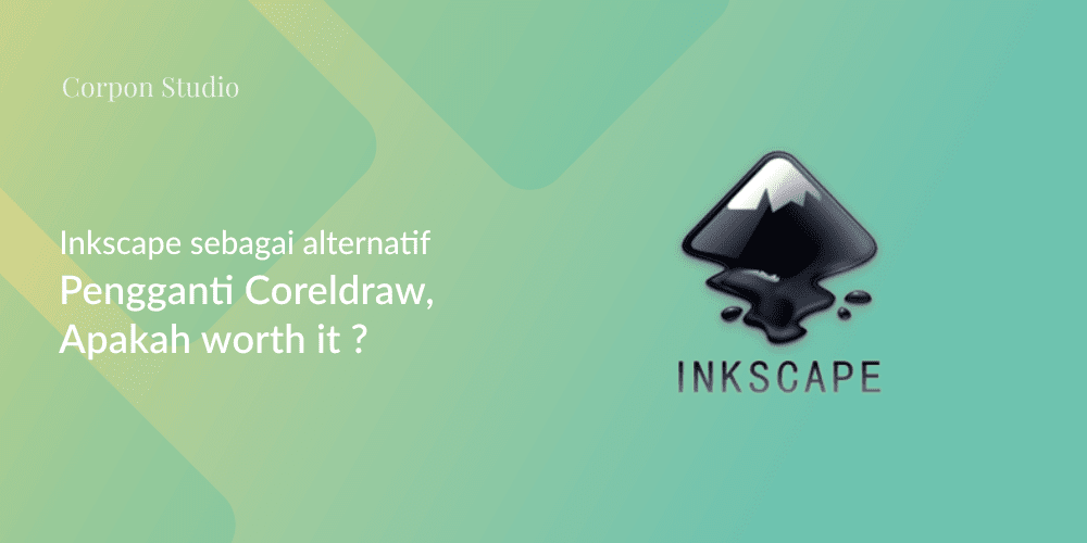 Inkscape vs CorelDRAW - Inkscape Alternatif Pengganti CorelDRAW