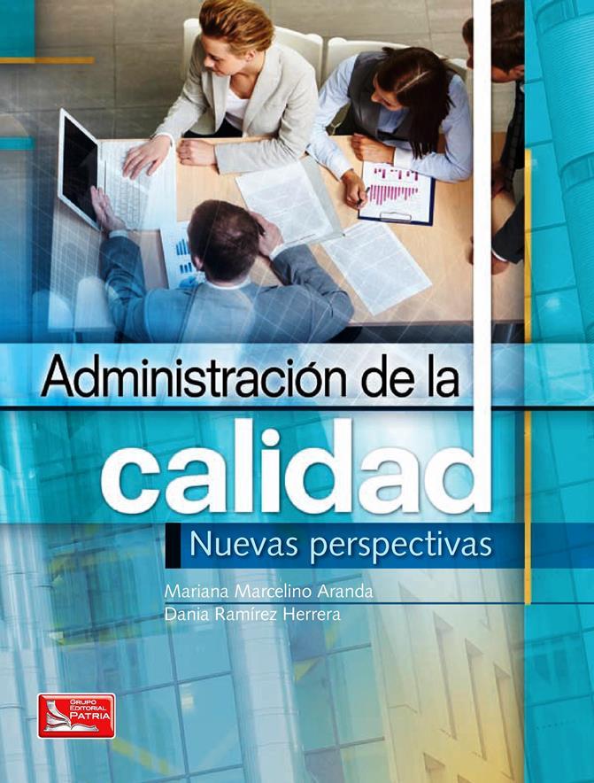 Administración de la Calidad: Nuevas Perspectivas – Mariana Marcelino Aranda