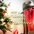 Not a Gentleman's Christmas by Candice Gilmer
